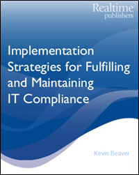 Implementation Strategies For Fullfilling And Maintaining IT Compliance